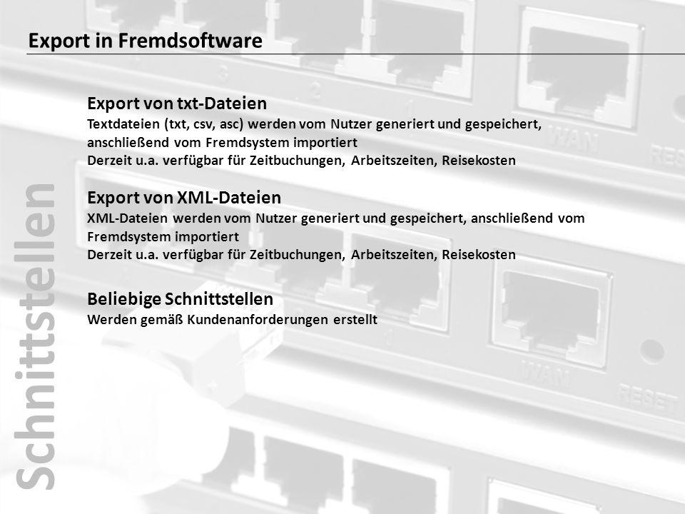Schnittstellen Export in Fremdsoftware Export von txt-Dateien