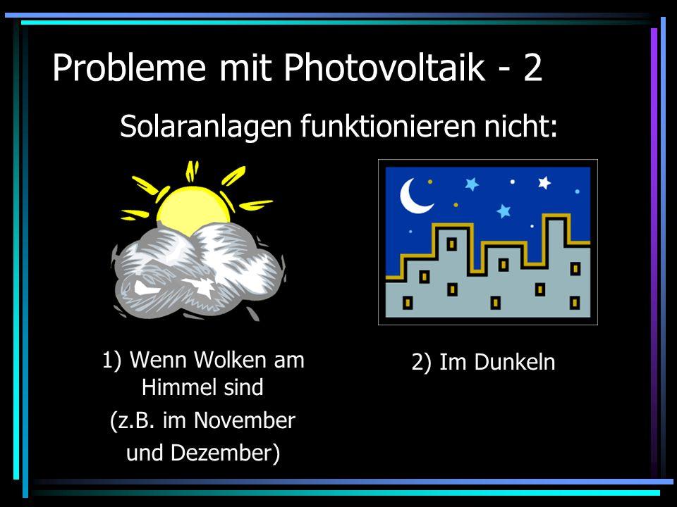 Probleme mit Photovoltaik - 2