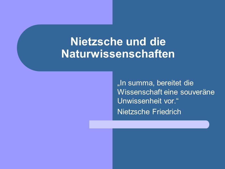 Nietzsche und die Naturwissenschaften