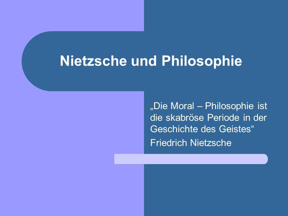 Nietzsche und Philosophie