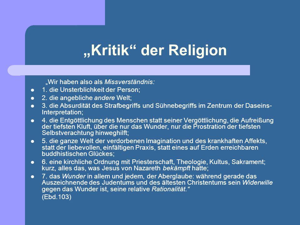 """""""Kritik der Religion """"Wir haben also als Missverständnis:"""