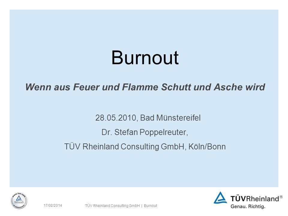 Burnout Wenn aus Feuer und Flamme Schutt und Asche wird