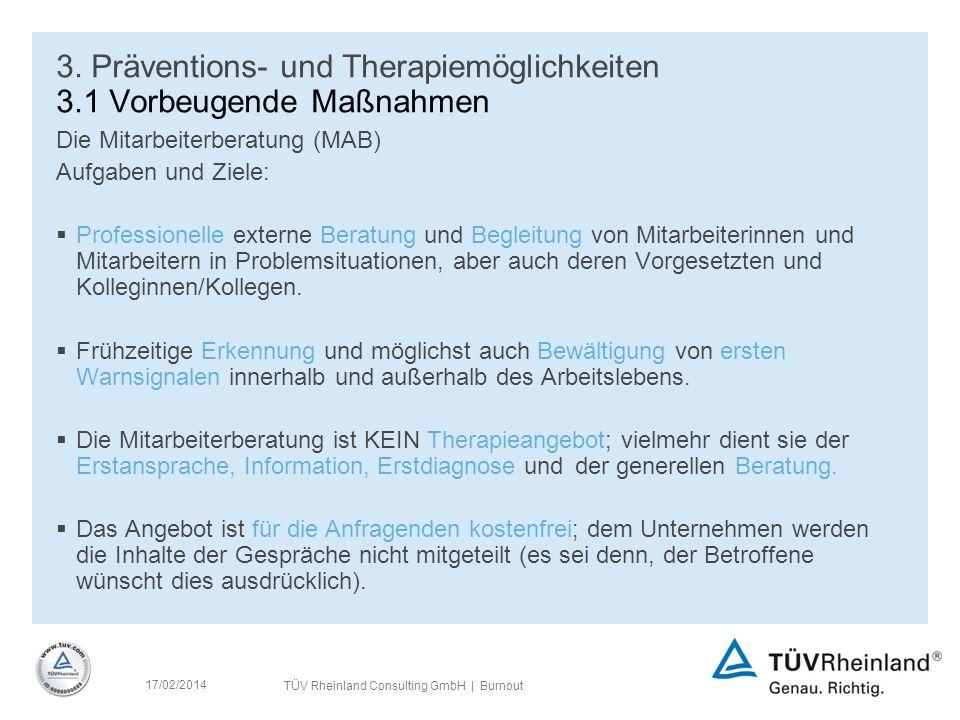 3. Präventions- und Therapiemöglichkeiten 3.1 Vorbeugende Maßnahmen