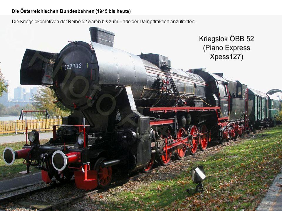 Die Österreichischen Bundesbahnen (1945 bis heute)