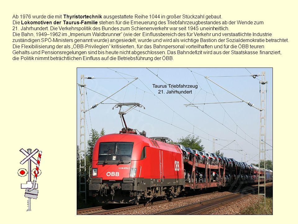 Ab 1976 wurde die mit Thyristortechnik ausgestattete Reihe 1044 in großer Stückzahl gebaut.