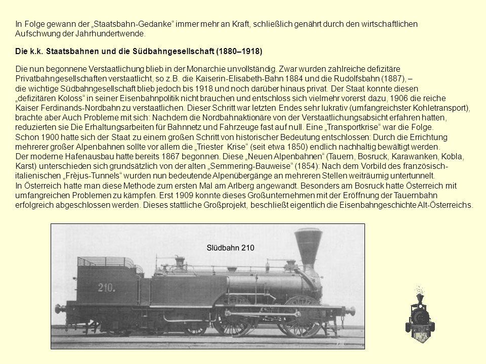 """In Folge gewann der """"Staatsbahn-Gedanke immer mehr an Kraft, schließlich genährt durch den wirtschaftlichen"""
