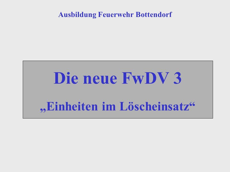 """Ausbildung Feuerwehr Bottendorf """"Einheiten im Löscheinsatz"""