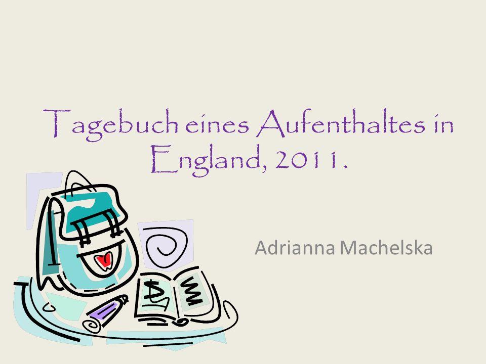 Tagebuch eines Aufenthaltes in England, 2011.