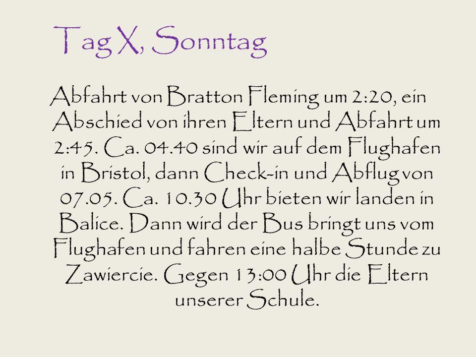 Tag X, Sonntag