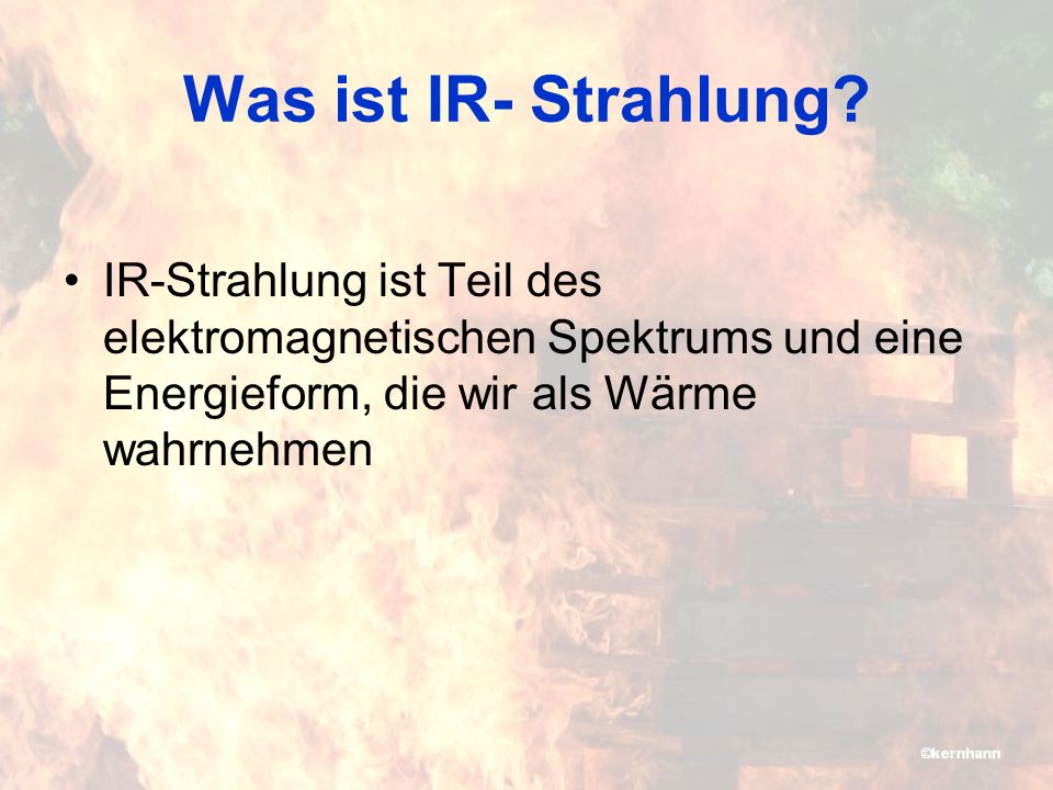 Was ist IR- Strahlung.