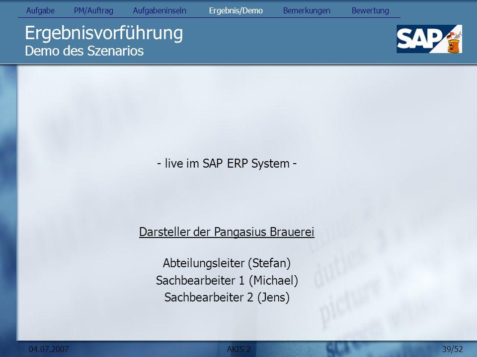 Ergebnisvorführung Demo des Szenarios - live im SAP ERP System -