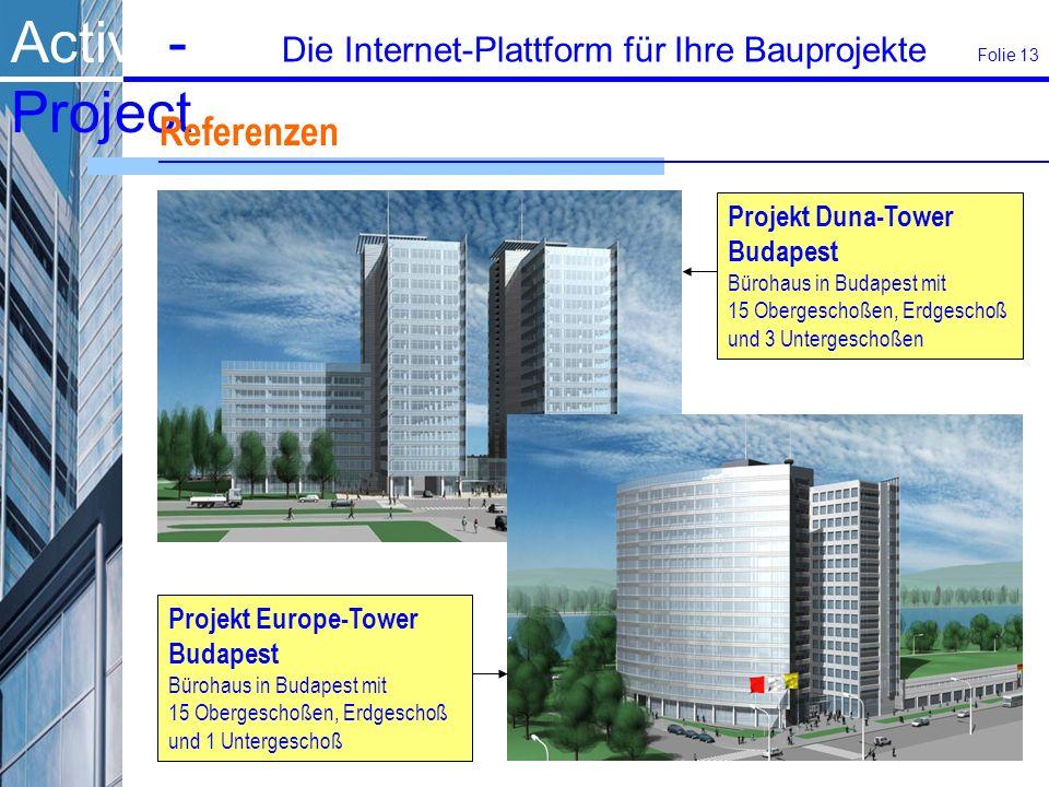 Referenzen Projekt Duna-Tower Budapest Projekt Europe-Tower Budapest