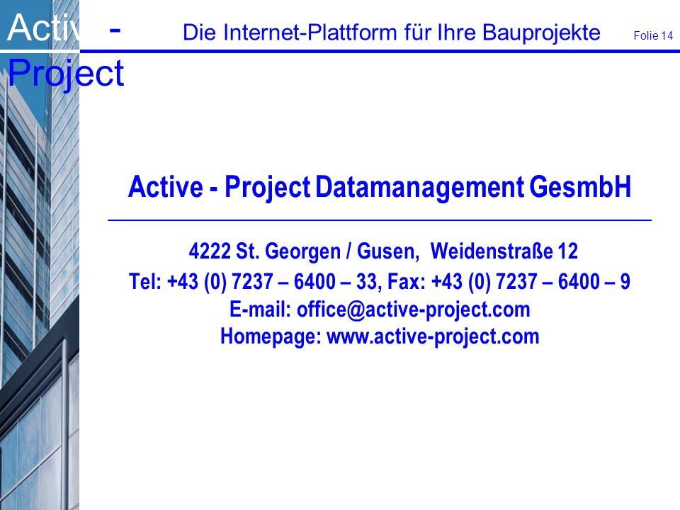 Active - Project Datamanagement GesmbH. 4222 St