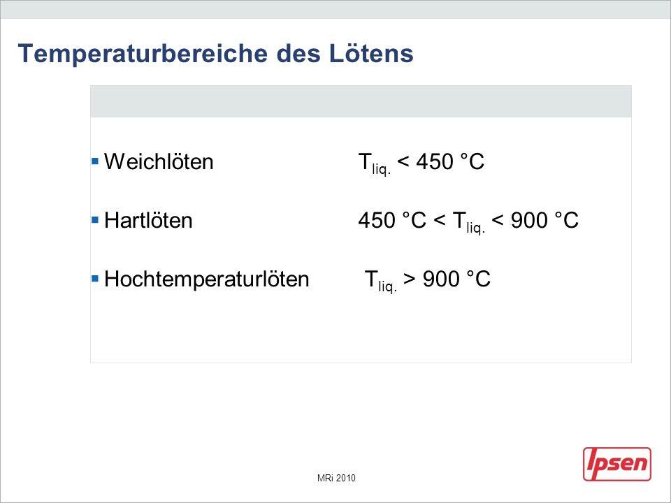 Temperaturbereiche des Lötens