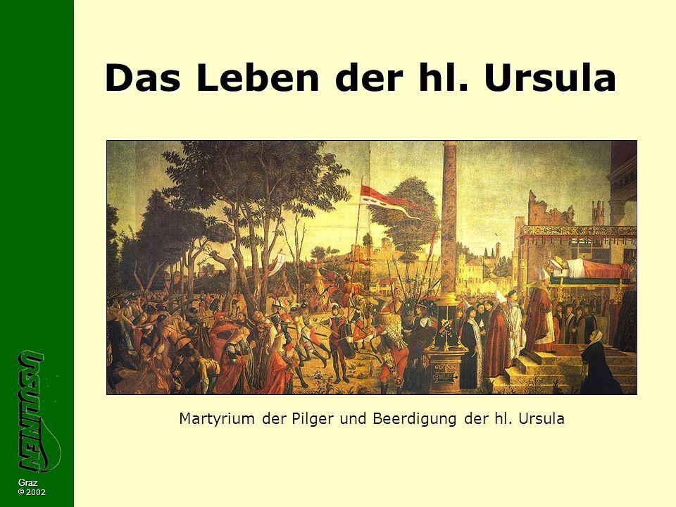 Martyrium der Pilger und Beerdigung der hl. Ursula