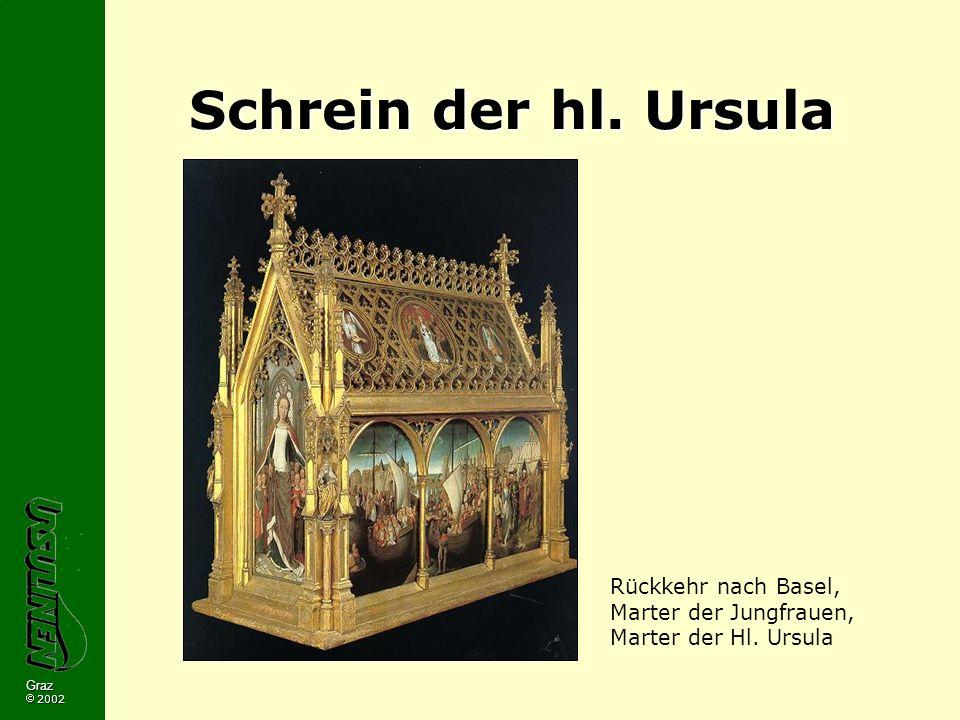 Schrein der hl. Ursula Rückkehr nach Basel, Marter der Jungfrauen, Marter der Hl.