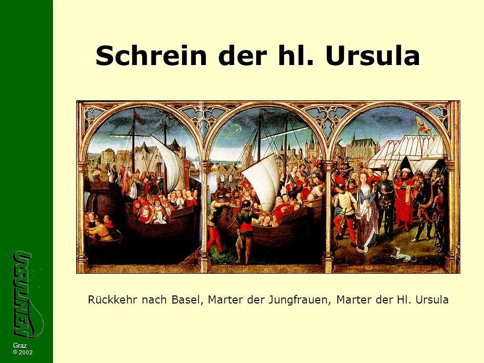 Rückkehr nach Basel, Marter der Jungfrauen, Marter der Hl. Ursula
