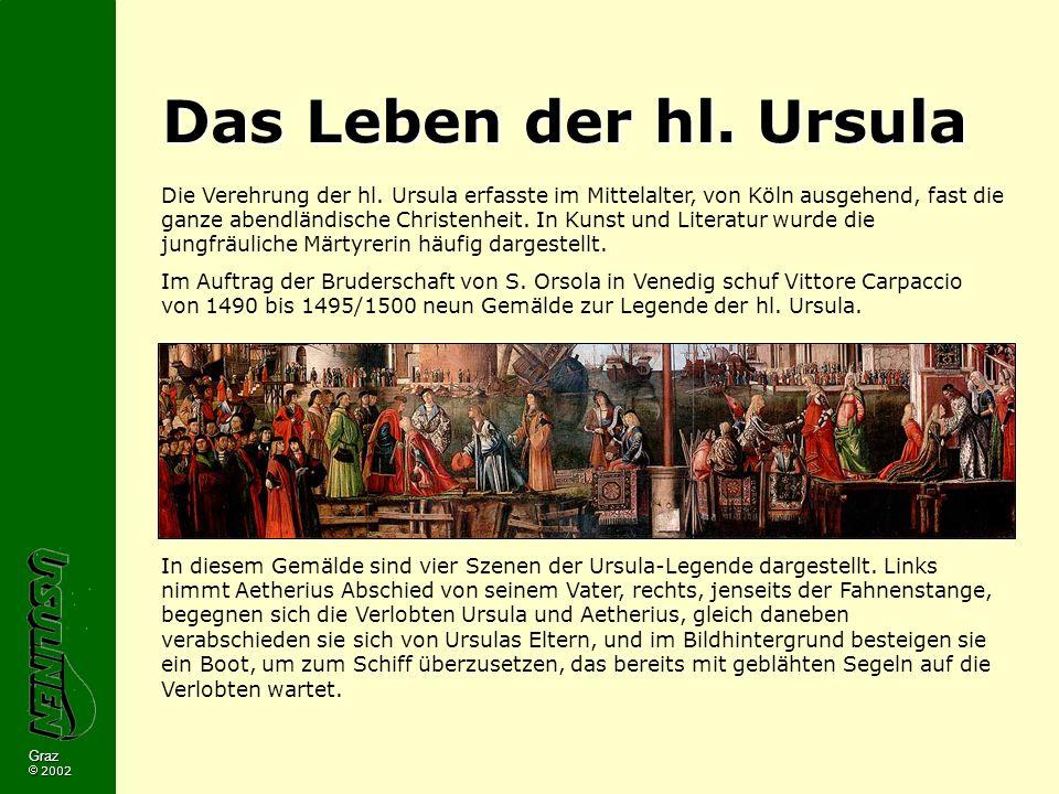 Das Leben der hl. Ursula