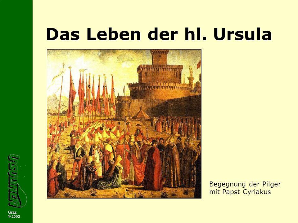 Das Leben der hl. Ursula Begegnung der Pilger mit Papst Cyriakus