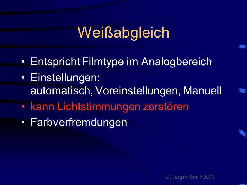 Weißabgleich Entspricht Filmtype im Analogbereich