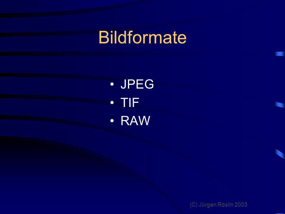 Bildformate JPEG TIF RAW
