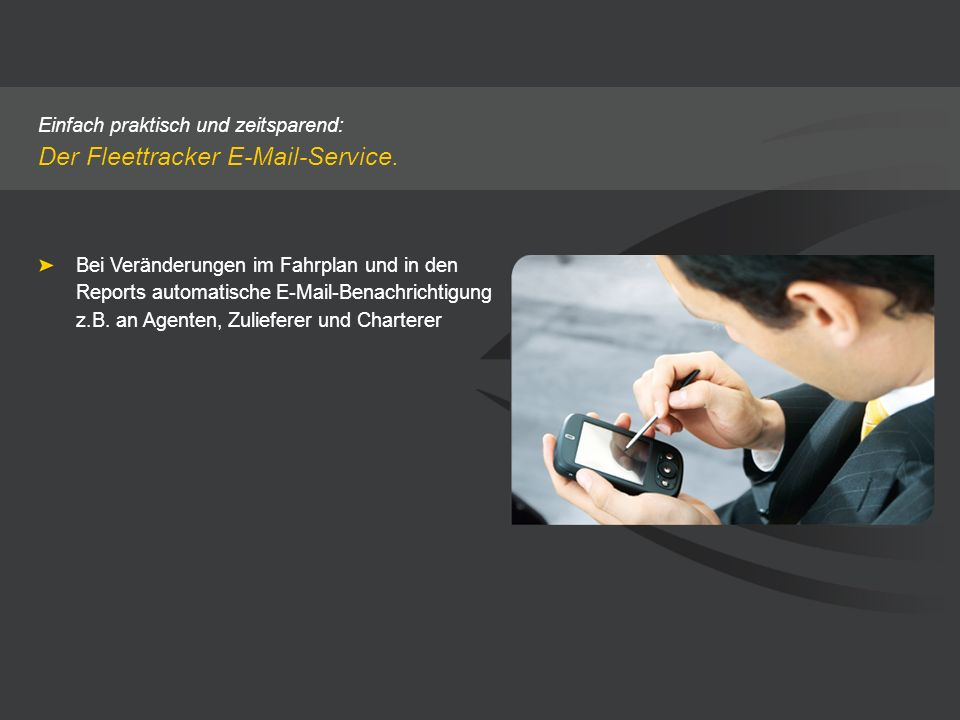 Der Fleettracker E-Mail-Service.