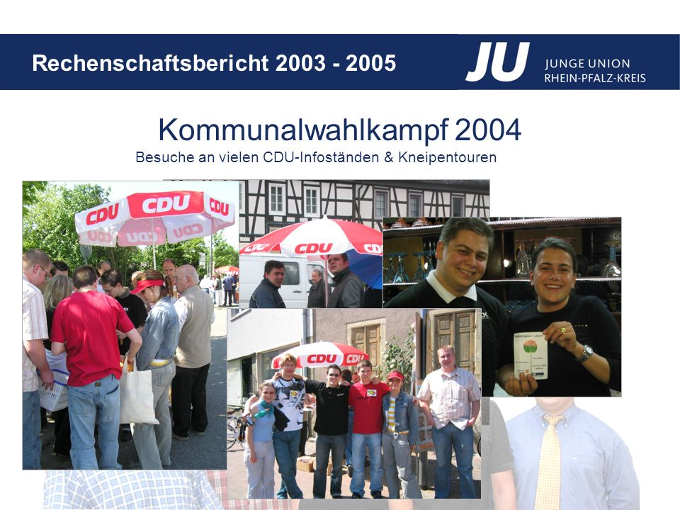 Besuche an vielen CDU-Infoständen & Kneipentouren