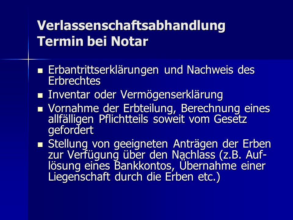 Verlassenschaftsabhandlung Termin bei Notar