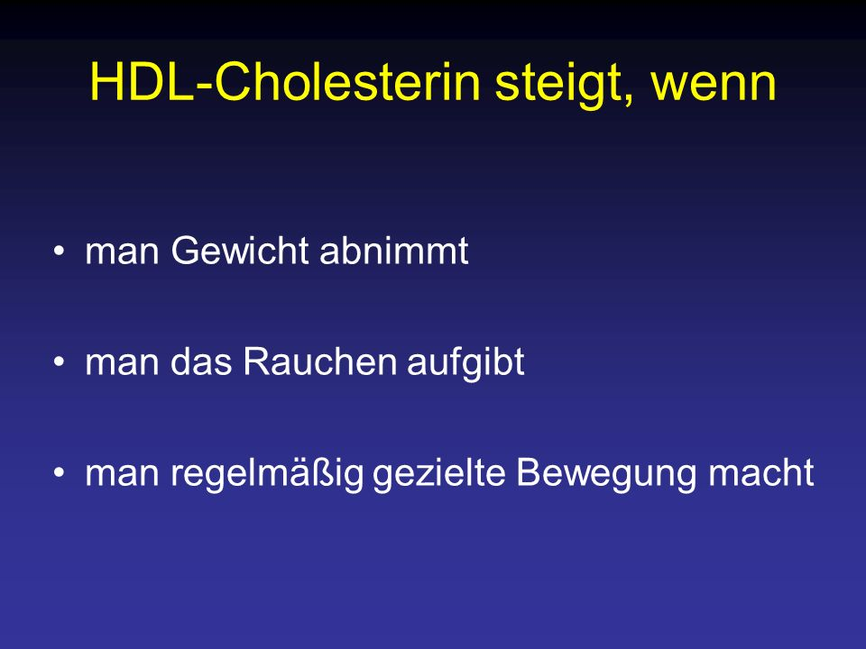 HDL-Cholesterin steigt, wenn