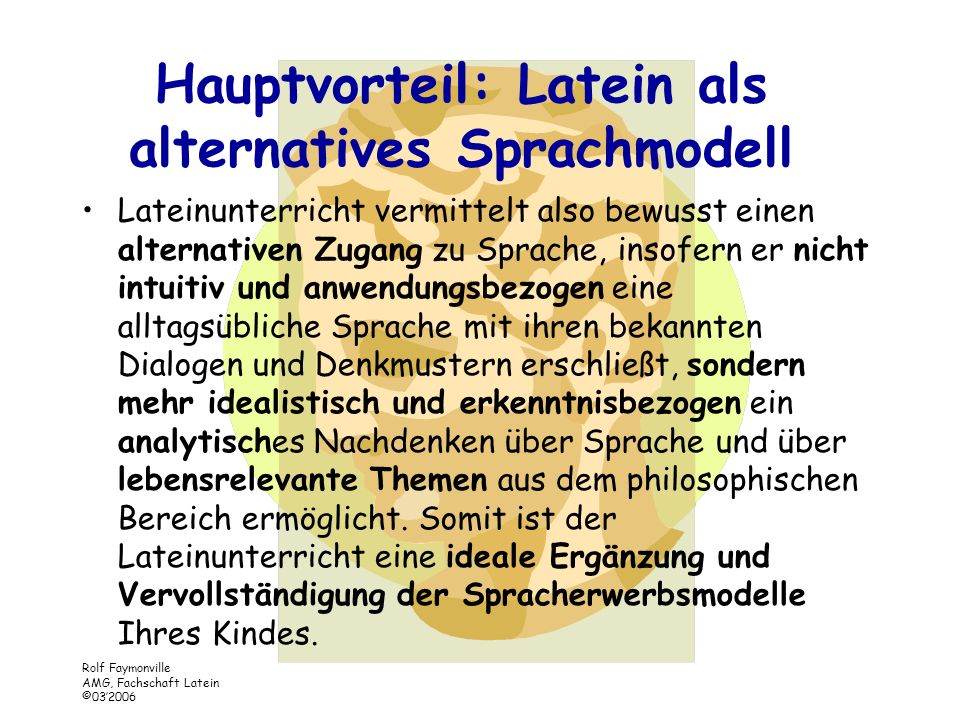 Hauptvorteil: Latein als alternatives Sprachmodell