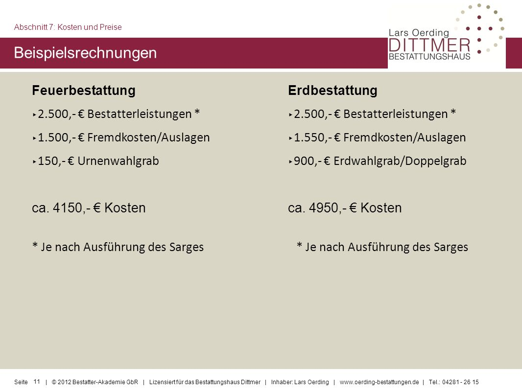 Beispielsrechnungen Feuerbestattung 2.500,- € Bestatterleistungen *