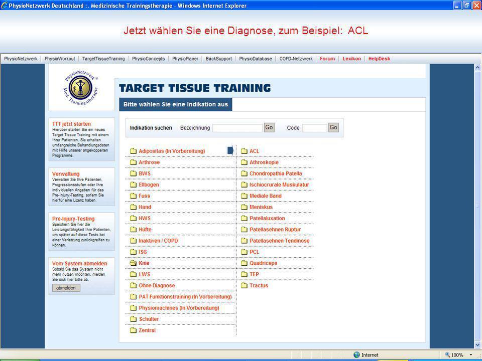 Jetzt wählen Sie eine Diagnose, zum Beispiel: ACL