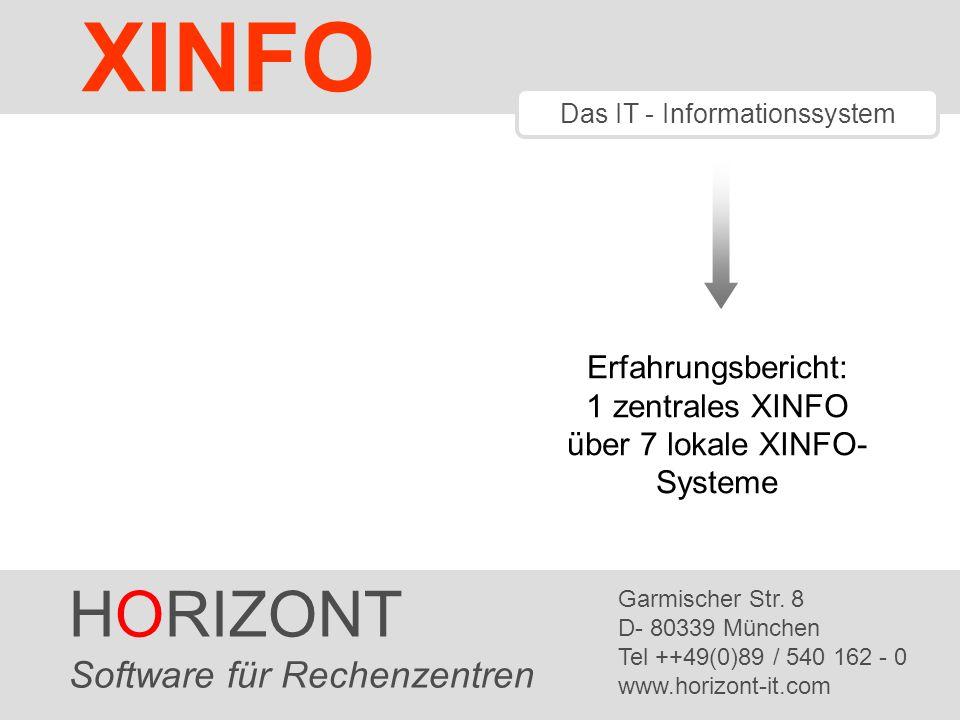 XINFO HORIZONT Software für Rechenzentren Erfahrungsbericht: