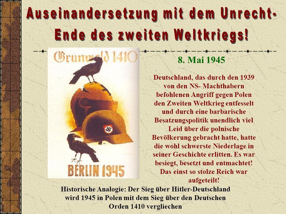 Auseinandersetzung mit dem Unrecht- Ende des zweiten Weltkriegs!