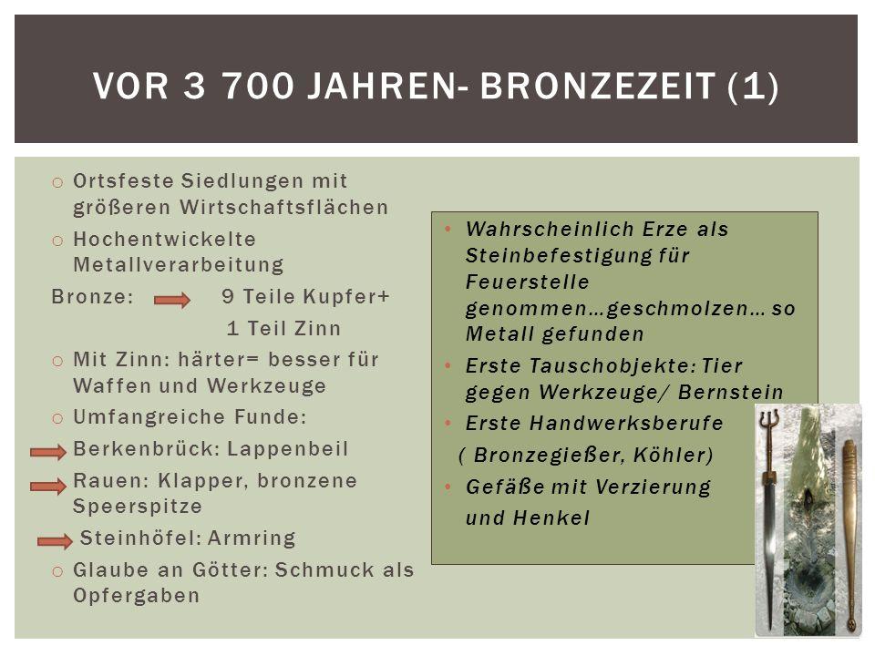 Vor 3 700 Jahren- Bronzezeit (1)