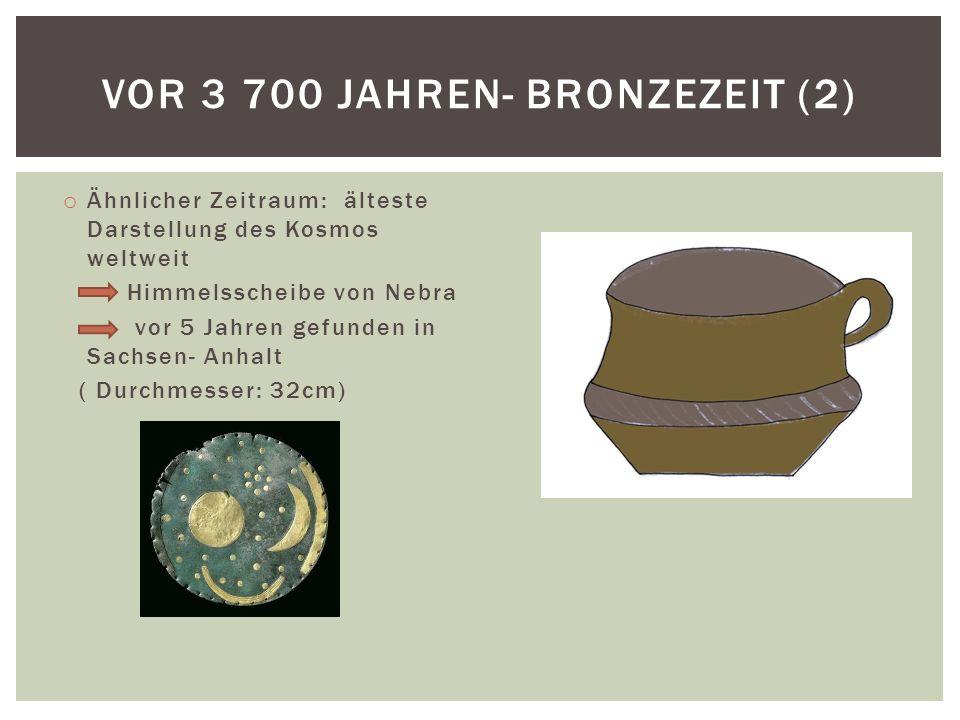 Vor 3 700 Jahren- Bronzezeit (2)