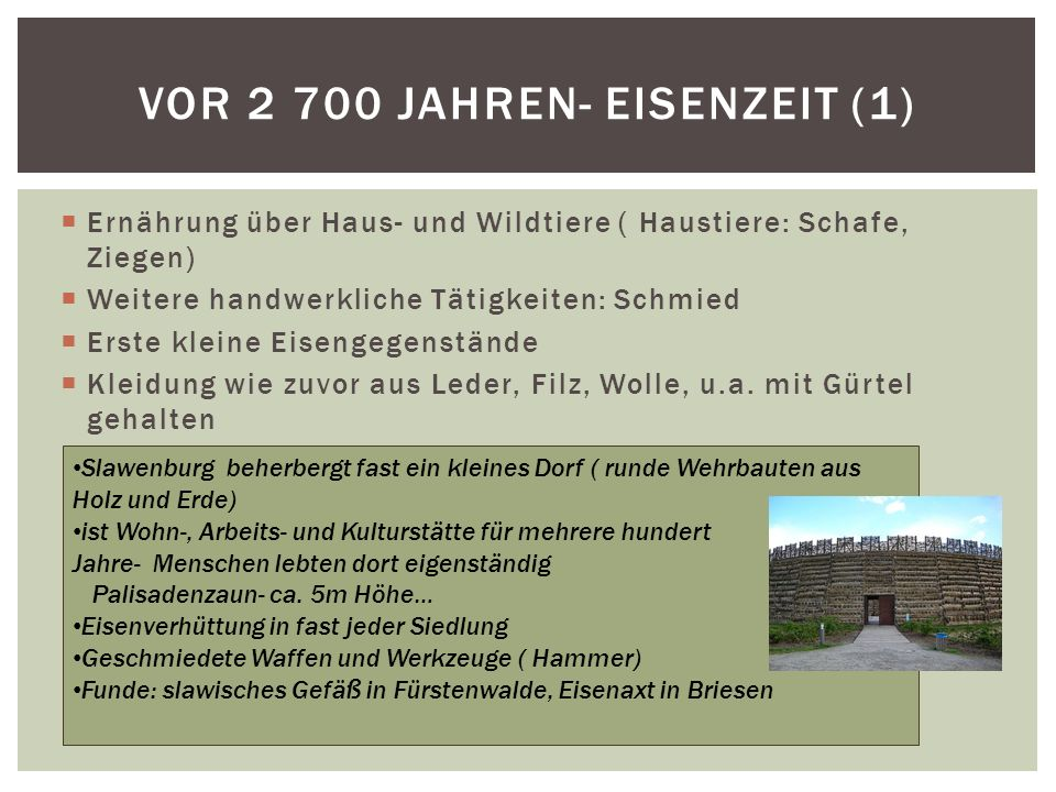 Vor 2 700 Jahren- Eisenzeit (1)