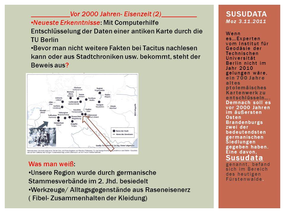 Susudata ___________Vor 2000 Jahren- Eisenzeit (2)__________