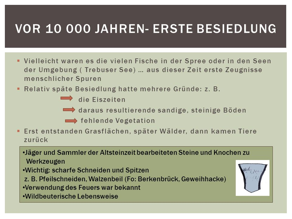Vor 10 000 Jahren- erste Besiedlung