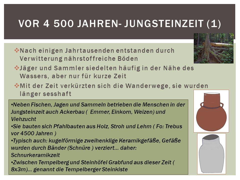 Vor 4 500 jahren- Jungsteinzeit (1)