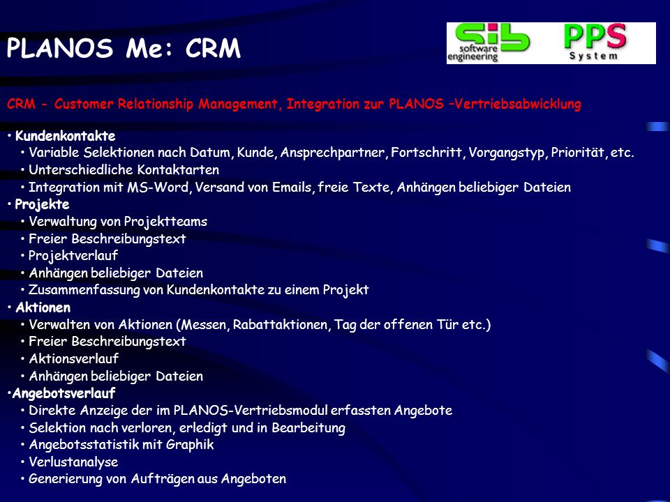 CRM - Customer Relationship Management, Integration zur PLANOS –Vertriebsabwicklung