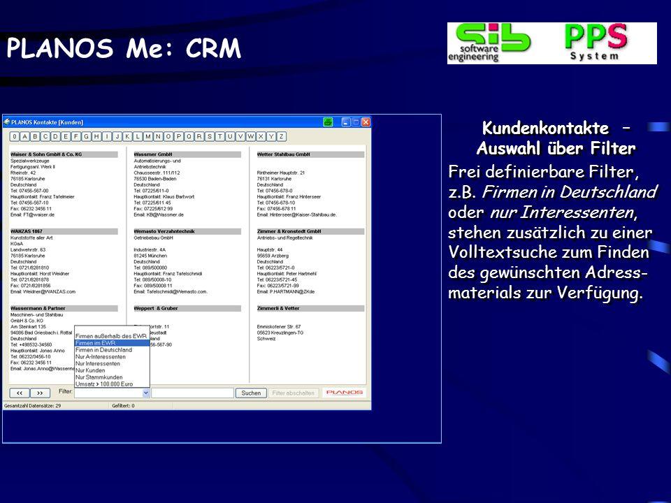 Kundenkontakte – Auswahl über Filter.