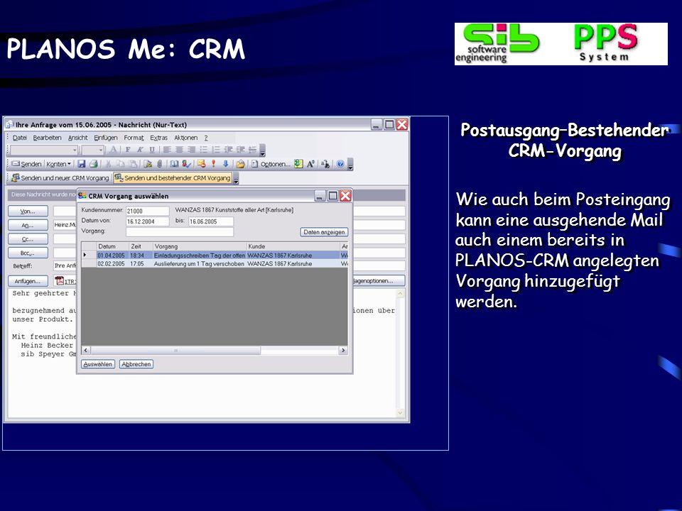 Postausgang–Bestehender CRM-Vorgang