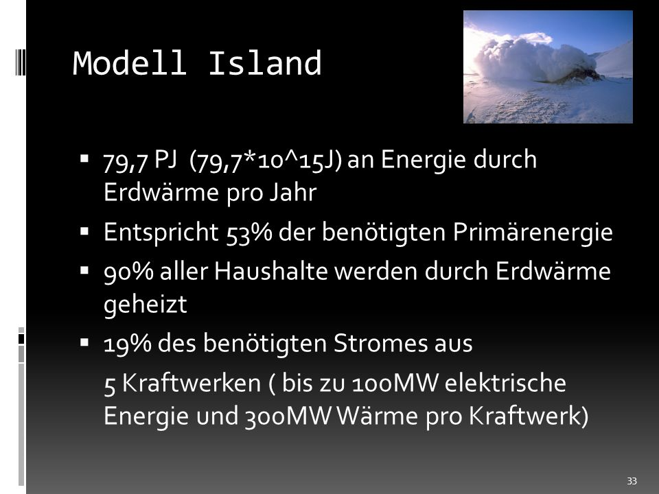 Modell Island 79,7 PJ (79,7*10^15J) an Energie durch Erdwärme pro Jahr