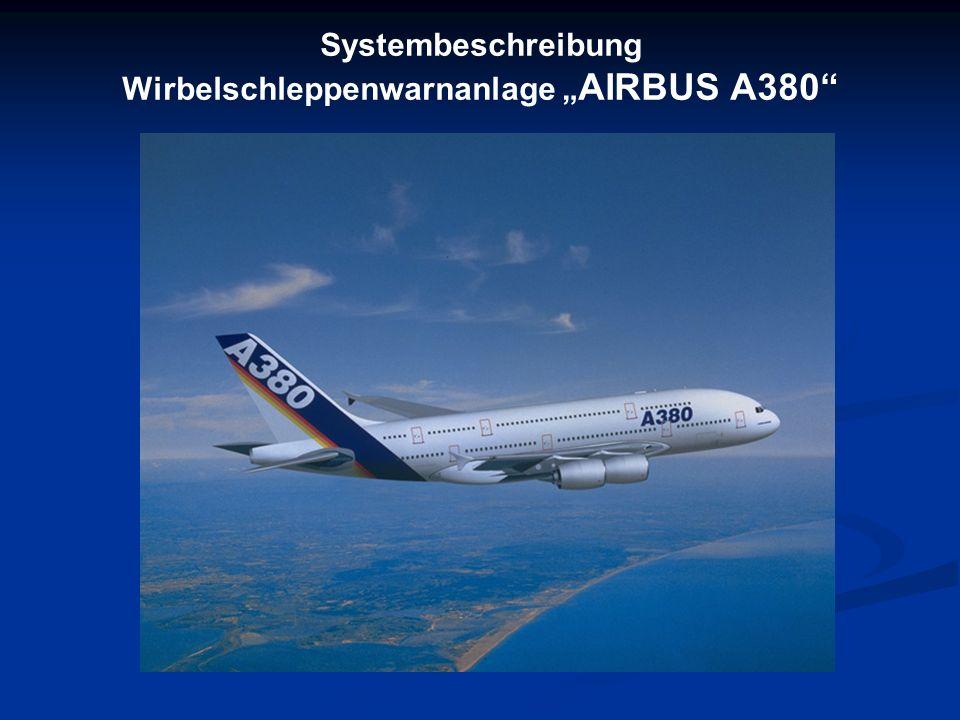 """Wirbelschleppenwarnanlage """"AIRBUS A380"""