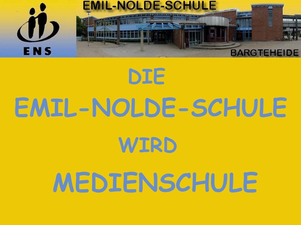 DIE EMIL-NOLDE-SCHULE WIRD MEDIENSCHULE