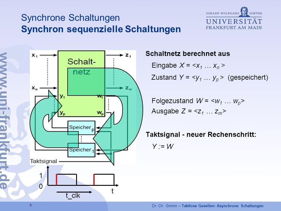 Synchrone Schaltungen Synchron sequenzielle Schaltungen