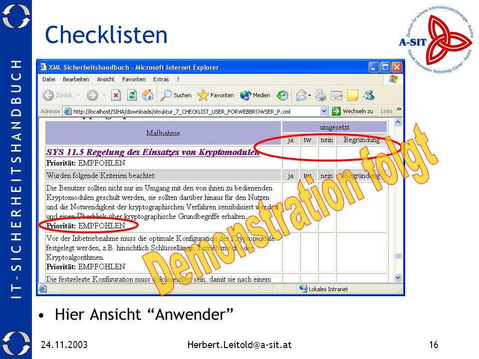 Checklisten Demonstration folgt Hier Ansicht Anwender 24.11.2003