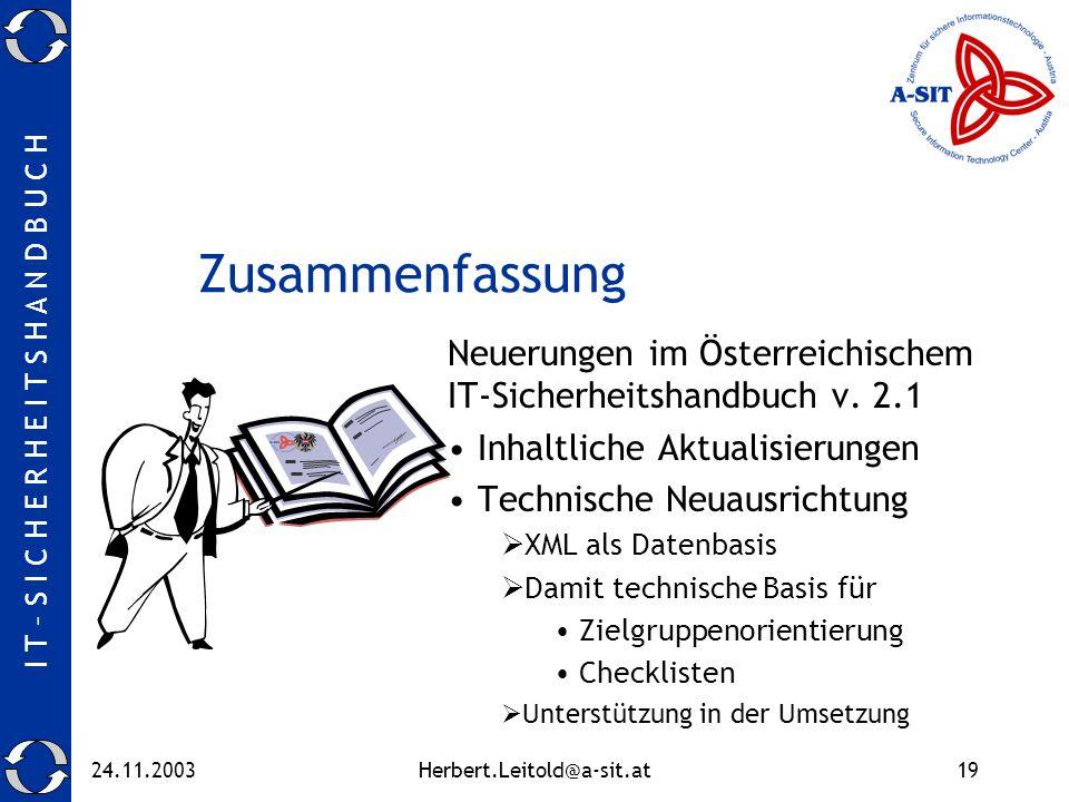 Zusammenfassung Neuerungen im Österreichischem IT-Sicherheitshandbuch v. 2.1. Inhaltliche Aktualisierungen.