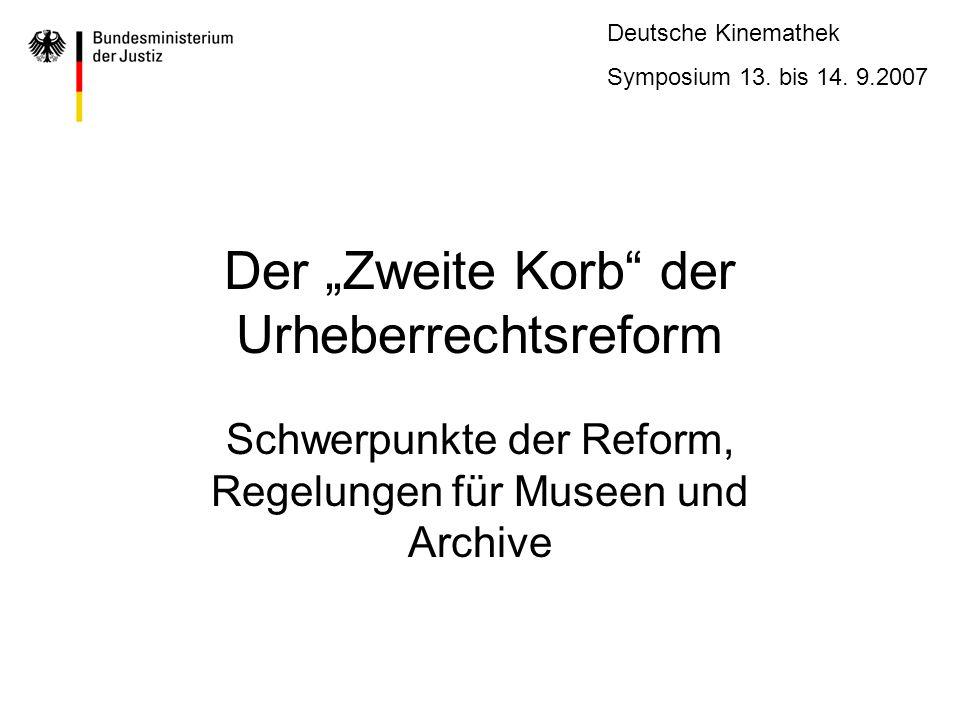 """Der """"Zweite Korb der Urheberrechtsreform"""